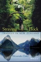 Straying from the Flock ebook by Alexander Elder