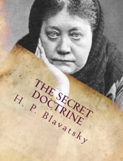 The Secret Doctrine Vol I-II ebook by H.P. Blavatsky