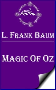 Magic of Oz ebook by L. Frank Baum