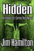 Hidden ebook by Jim Hamilton