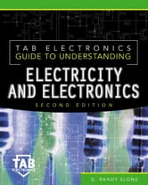 Tab Electronics Guide to Understanding Electricity and Electronics ebook by Slone, G. Randy