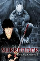 Surrender ebook by Eric Alan Westfall