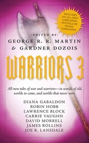 Warriors 3 ebook by Gardner Dozois,George R. R. Martin