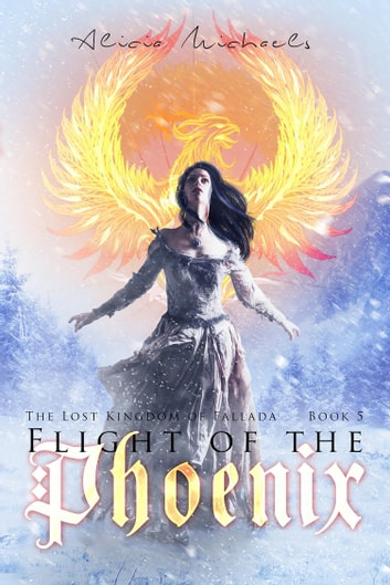 Flight of the Phoenix ebook by Alicia Michaels