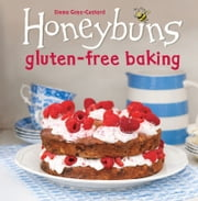 Honeybuns Gluten-free Baking ebook by Emma Goss-Custard