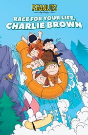 Race for Your Life, Charlie Brown! Original Graphic Novel