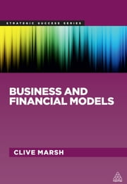 Business and Financial Models ebook by Clive Marsh