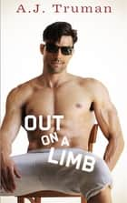 Out on a Limb ebook by A.J. Truman