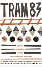 Tram 83 ebook by Fiston Mwanza Mujila, Roland Glasser, Alain Mabanckou