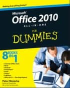Office 2010 All-in-One For Dummies ebook by Peter Weverka