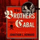 The Brothers Cabal audiobook by Jonathan L. Howard, Cassandra de Cuir