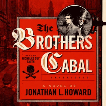 The Brothers Cabal audiobook by Jonathan L. Howard,Cassandra de Cuir