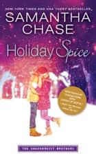 Holiday Spice ebook by