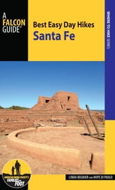 Best Easy Day Hikes Santa Fe ebook by Linda Regnier,Hope Di Paolo
