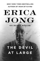 The Devil at Large ebook by Erica Jong