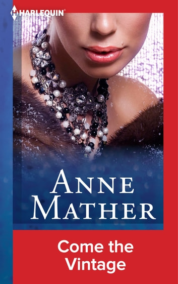 Come the Vintage ebook by Anne Mather