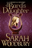 The Bard's Daughter (A Gareth & Gwen Medieval Mystery)