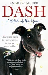 Dash: Bitch of the Year ebook by Andrew Dilger