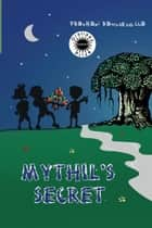 Mythil's Secret ebook by Prashani Rambukwella