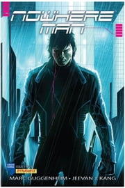 NOWHERE MAN, Issue 1 ebook by Marc Guggenheim,Jeevan J. Kang