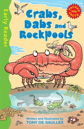 Crabs, Dabs and Rock Pools ebook by Tony De Saulles