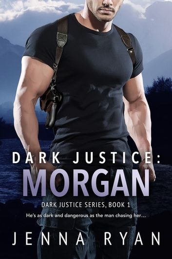 Dark Justice: Morgan ebook by Jenna Ryan
