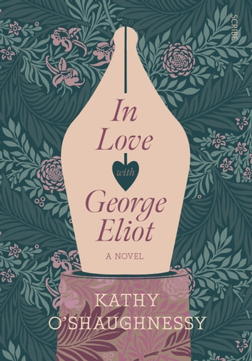 In Love with George Eliot ebook by Kathy O'Shaughnessy