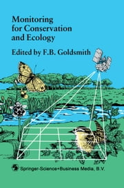 Monitoring for Conservation and Ecology ebook by F.B. Goldsmith