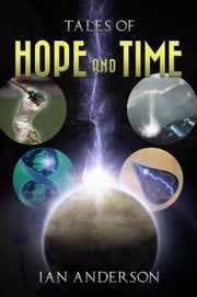 Tales Of Hope and Time ebook by Ian Anderson