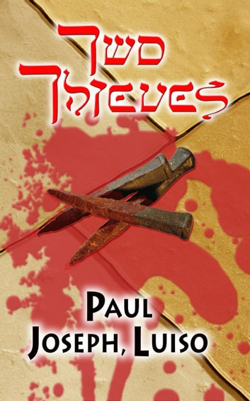 Two Thieves ebook by Paul Joseph, Luiso