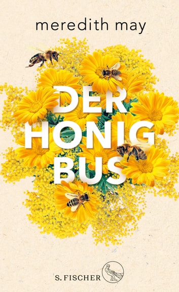 Der Honigbus ebook by Meredith May
