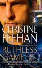 Ruthless Game ebook by Christine Feehan