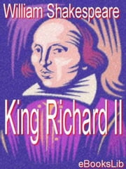 King Richard II ebook by William Shakespeare