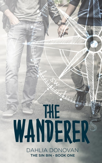 The Wanderer - The Sin Bin, #1 ebook by Dahlia Donovan