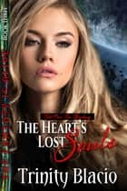 The Heart's Lost Souls - Part One: The Binding ebook by Trinity Blacio
