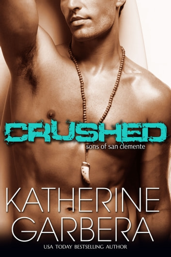 Crushed ebook by Katherine Garbera
