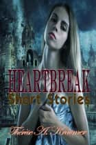 Heartbreak ebook by