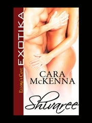 Shivaree ebook by Cara McKenna
