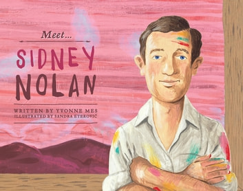 Meet... Sidney Nolan ebook by Yvonne Mes
