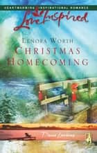 Christmas Homecoming (Mills & Boon Love Inspired) (Davis Landing, Book 6) ebook by Lenora Worth