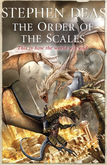 The Order of the Scales ebook by Stephen Deas