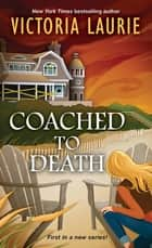 Coached to Death ebook by