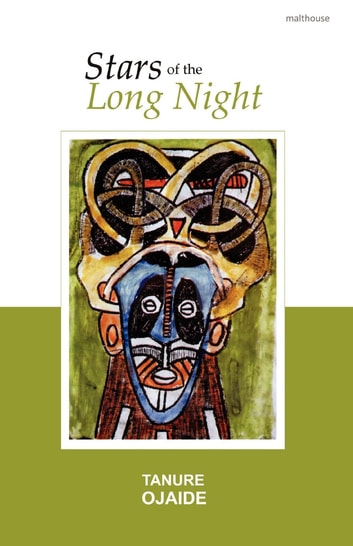 Stars of the Long Night ebook by Tanure Ojaide