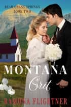 Montana Grit ebook by