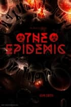 The Epidemic ebook by JOHN SMITH
