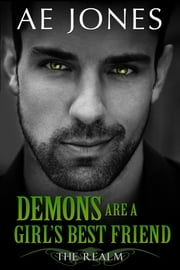 Demons Are A Girl's Best Friend ebook by AE Jones