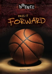Pass It Forward ebook by Patrick  Jones