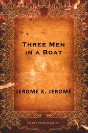 Three Men in a Boat ebook by Jerome K. Jerome