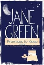 Promises to Keep ebook by Jane Green