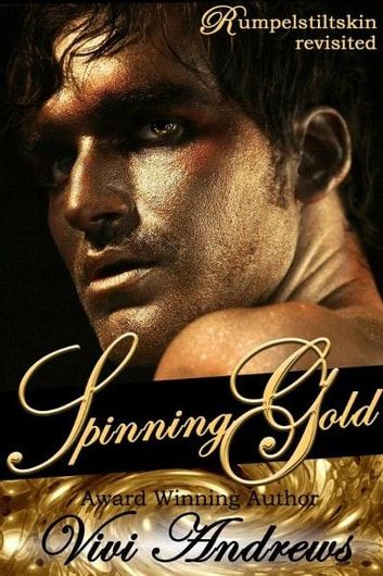 Spinning Gold ebook by Vivi Andrews